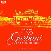 Best of Gurbani by Daler Mehndi by Daler Mehndi (1)