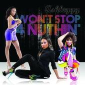 Won't Stop 4 Nuthin' by Ashleyyy