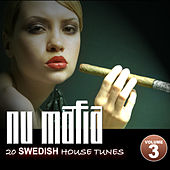 Nu Mafia Vol. 3 - 20 Swedish House Tunes by Various Artists