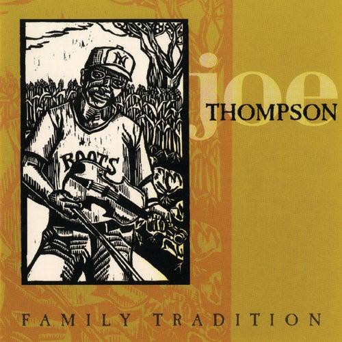 Family Tradition by Joe Thompson
