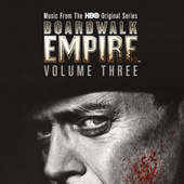 Boardwalk Empire Volume 3: Music From The HBO Original Series de Various Artists