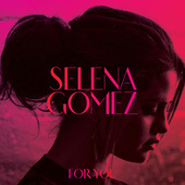 For You von Selena Gomez