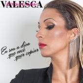 Eu Sou a Diva Que Você Quer Copiar von Valesca Popozuda