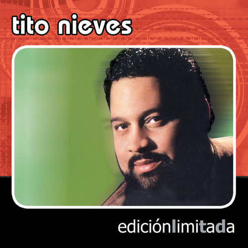 Edicion Limitada by Tito Nieves