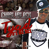Tyad Fi Si Mi - Single de Charly Black