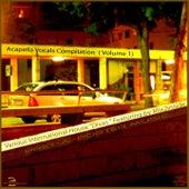 Acapella Vocals Compilation Vol.1 by Various Artists