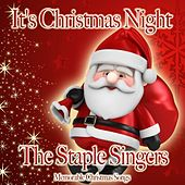 It's Christmas Night by The Staple Singers