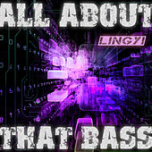 All About That Bass by Lingyi