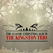 The Classic Christmas Album (Remastered) de The Kingston Trio