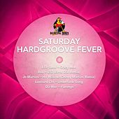 Saturday Hardgroove Fever by Various Artists