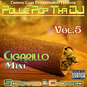 Pollie Pop: Cigarillo Mini, Vol. 5 by Pollie Pop
