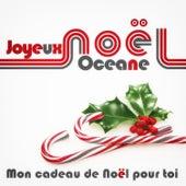 Joyeux Noël Oceane - Mon cadeau de Noël pour toi de Various Artists
