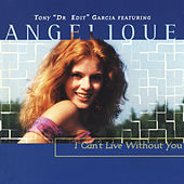 I Can't Live Without You de Angelique