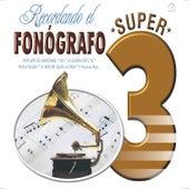 Recordando el Fonógrafo by Various Artists