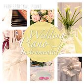 Wedding Piano Instrumentals von Professional Piano