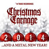 Christmas Carnage 2014 de Various Artists