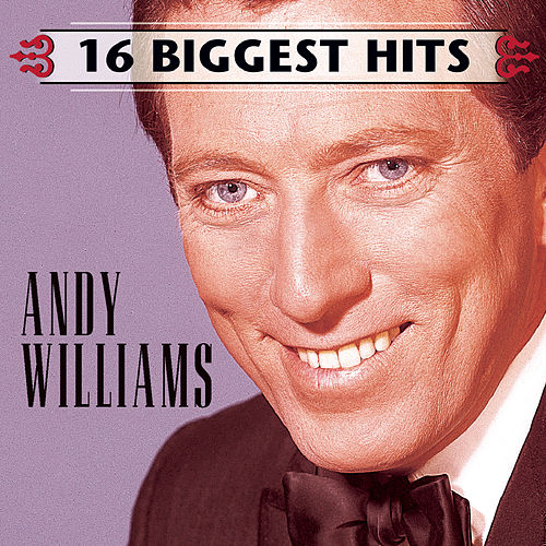 16 Biggest Hits by Andy Williams