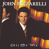 All Of Me by John Pizzarelli