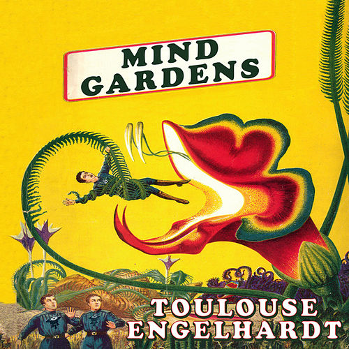 Mind Gardens by Toulouse Engelhardt