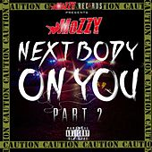 Next Body On You, Pt. 2 von Mozzy