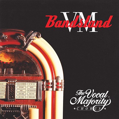 VM Bandstand by The Vocal Majority Chorus
