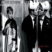 French New Wave 1957~1963 von Various Artists