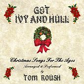 Get Ivy and Hull by Tom Roush