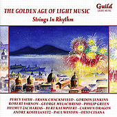 The Golden Age of Light Music: Strings in Rhythm de Various Artists