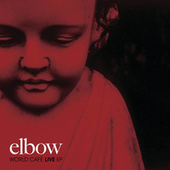 World Cafe Live EP by elbow