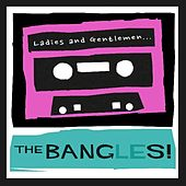Ladies and Gentlemen...The Bangles! de The Bangles