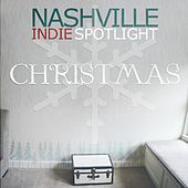 Nashville Indie Spotlight Christmas de Various Artists