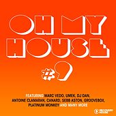 Oh My House #9 von Various Artists