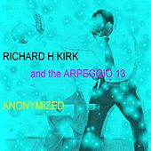Anonymized by Richard H. Kirk