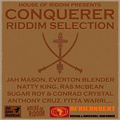 Conqueror Riddim Selection by House of Riddim