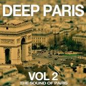 Deep Paris Vol. 2 (The Sound of Paris) von Various Artists