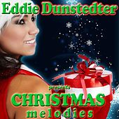 Christmas Melodies de Eddie Dunstedter