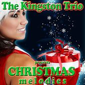 Christmas Melodies de The Kingston Trio