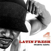 Cuarta Carta von Latin Fresh