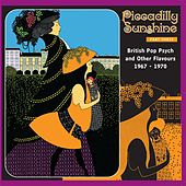 Piccadilly Sunshine, Part 3: British Pop Psych & Other Flavours, 1967 - 1970 by Various Artists