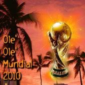 Olè Olè Mundial 2010 - EP by Various Artists