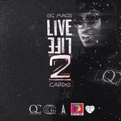 Live Life 2 de OG Maco