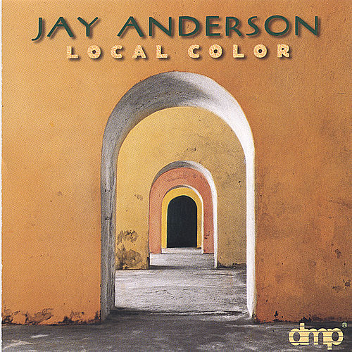 Local Color by Jay Anderson