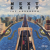 Next Exit by Jay Anderson