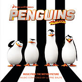 Penguins of Madagascar (Music from the Motion Picture) von Lorne Balfe
