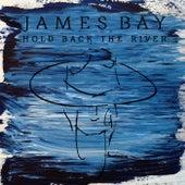 Hold Back The River de James Bay