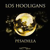 Pesadilla fra Los Hooligans