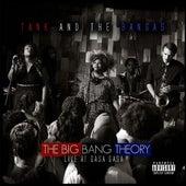 The Big Bang Theory: Live at Gasa Gasa von Tank and the Bangas