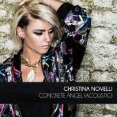 Concrete Angel (acoustic) van Christina Novelli