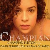Champian by Champian Fulton