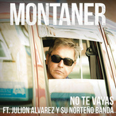 No Te Vayas (Versión Norteño Banda) de Ricardo Montaner